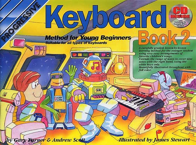 Progressive Keyboard Method for Young Beginners Book 2 BOOK/ON LINE AUDIO / SCOTT TURNER (KOALA)