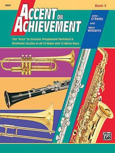 accent on achievement book 3 b flat clarinet / OREILLY WILLIAMS (ALFRED)