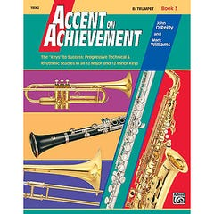 accent on achievement book 3 b flat trumpet / OREILLY WILLIAMS (ALFRED)