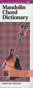 mandolin chord dictionary / MANUS (ALFRED)