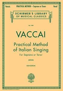 Practical Method of Italian Singing - Soprano/Tenor / VACCAI (SCHIRMER)