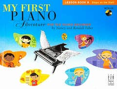 My First Piano Adventure Lesson Book B Book & CD (Faber)
