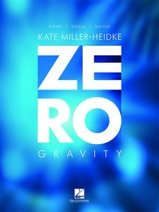 Zero Gravity PVG S/S / Kate MILLER HEIDKE (Hal Leonard)