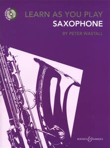 LEARN AS YOU PLAY SAXOPHONE/WASTALL (BOOSEY HAWKES)