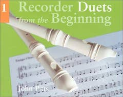 RECORDER DUETS FROM THE BEGINNING BK 1 STUDENTS / PITTS JOHN (CHESTER)