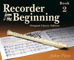 RECORDER FROM THE BEGINNING BOOK 2 NEW ED / PITTS (CHESTER)