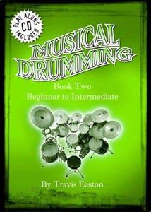 Musical Drumming Book 2 BK/CD Revised Edition / EASTON TRAVIS (MUSICAL DRUMMING)