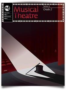 musical theatre grade 2 series 1 / ameb