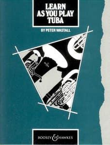 LEARN AS YOU PLAY TUBA / WASTALL P (BOOSEY HAWKES)