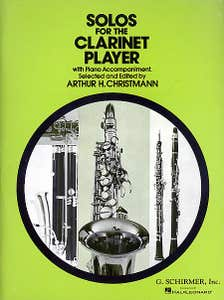 Solos For The Clarinet Player Clarinet/Piano / CHRISTMANN (SCHIRMER)
