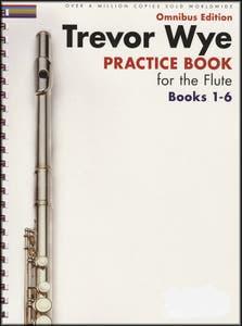 TREVOR WYE PRACTICE BOOK FOR FLUTE OMNIBUS 1-6 / WYE (NOVELLO)